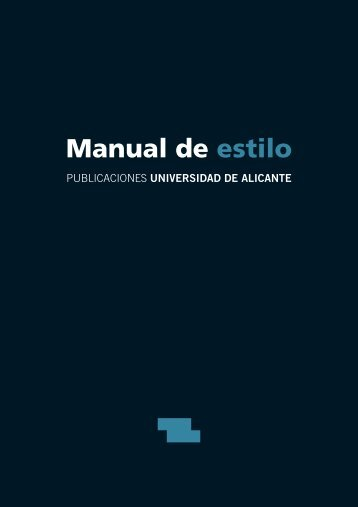 Manual de estilo - Publicaciones de la Universidad de Alicante