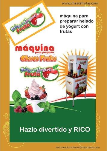 Catálogo AQUI - Máquina para preparar CHASCA FRUTAS