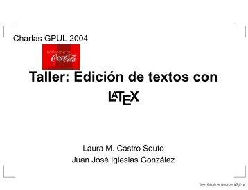 Taller: Edición de textos con LATEX - GPUL