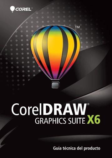 Guía técnica de CorelDRAW Graphics Suite X6 - Corel Corporation