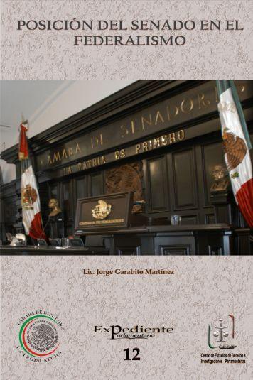 Posición del Senado en el Federalismo - Cámara de Diputados