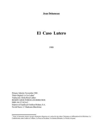 El Caso Lutero - Escritura y Verdad
