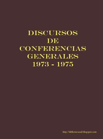 discursos de conferencias generales 1973-1975 - LiahonaSud