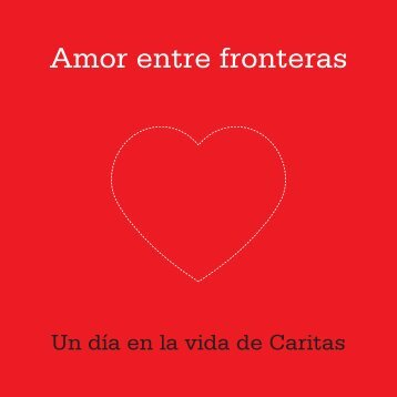 Amor entre fronteras - Caritas Internationalis