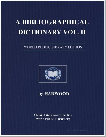 A BIBLIOGRAPHICAL DICTIONARY VOL. II - World eBook Library