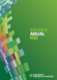 Informe Anual 2011 Caja Rural Castilla-La Mancha