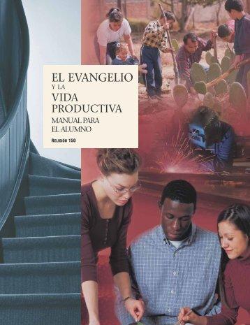 El Evangelio y la vida productiva, Manual para el alumno