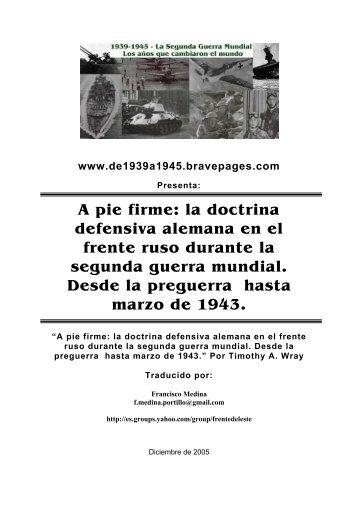 A pie firme: la doctrina defensiva alemana en el frente ruso durante ...