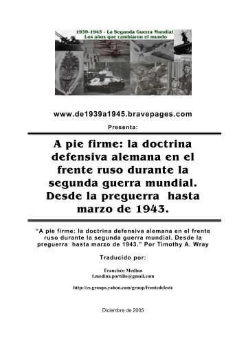 A pie firme: la doctrina defensiva alemana en el frente ruso durante ...