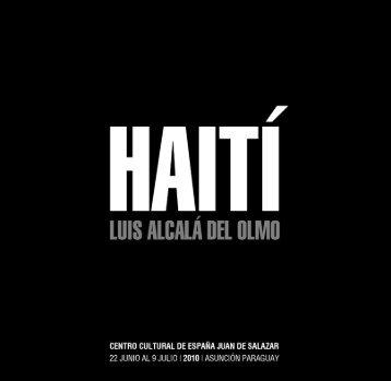 Haiti, los espiritus en la tierra y… - Centro Cultural Juan de Salazar