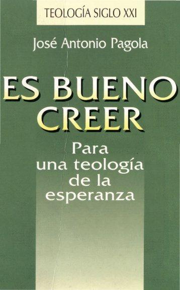 Pagola-Jose-Antonio-Es-Bueno-Creer