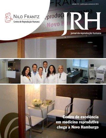 Centro de excelência em medicina reprodutiva chega a ... - Nilo Frantz
