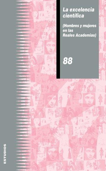 La excelencia científica. Hombres y mujeres en las Reales Academias