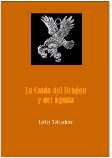 La Caída del Dragón y del Águila - World Center of Humanist Studies