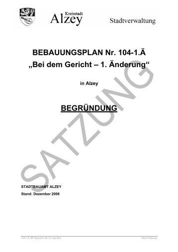 """BEBAUUNGSPLAN Nr. 104-1.Ä """"Bei dem Gericht – 1 ... - Alzey"""