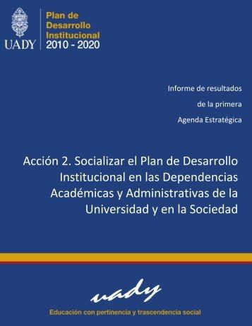 Acción 2 - Plan de desarrollo institucional 2010-2020