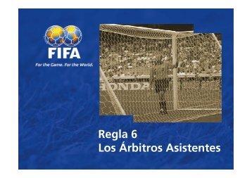 Regla 6 Los Árbitros Asistentes - FIFA.com