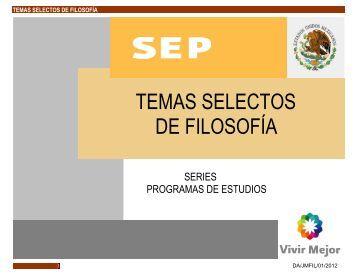 TEMAS SELECTOS DE FILOSOFÍA - Colegio de Bachilleres del ...
