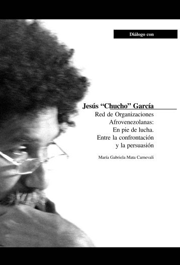 "Entrevista a Jesús ""Chucho"" García - Human.ula.ve"
