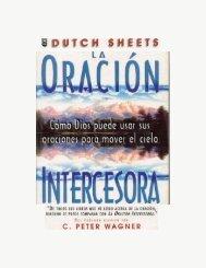 La oración intercesora (Peter Wagner) - Recursos del libertador
