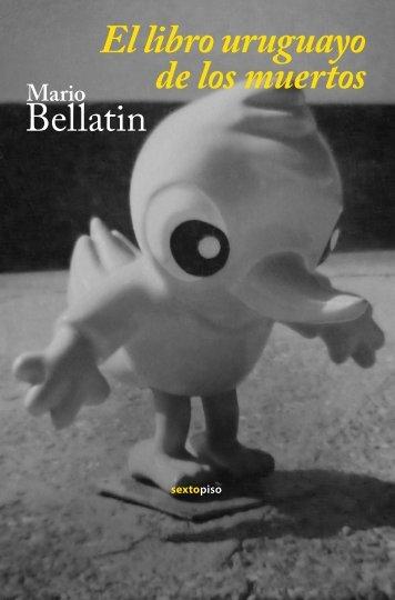 El libro uruguayo de los muertos - Sexto Piso