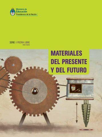 materiales del presente y del futuro.pdf - Repositorio Institucional ...