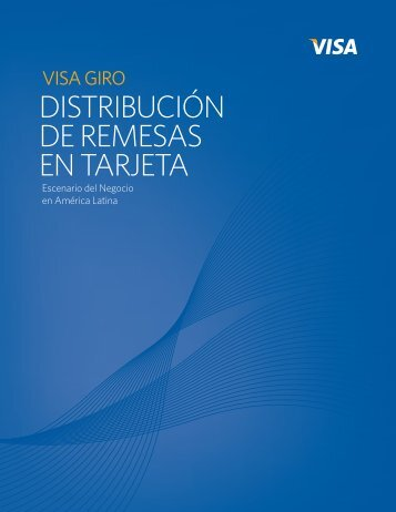 distribución de remesas en tarjeta - Currency of Progress - Visa