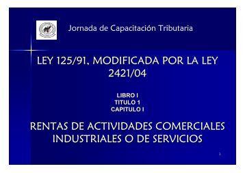 ley 125/91, modificada por la ley 2421/04 rentas de actividades ...