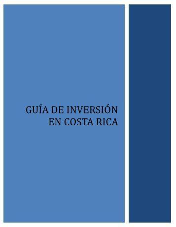 GUÍA DE INVERSIÓN EN COSTA RICA
