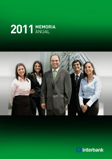 Memoria Anual Interbank 2011 - IFS | Intercorp Financial Services