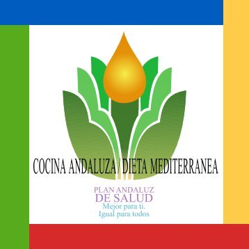 cocina andaluza / dieta mediterranea
