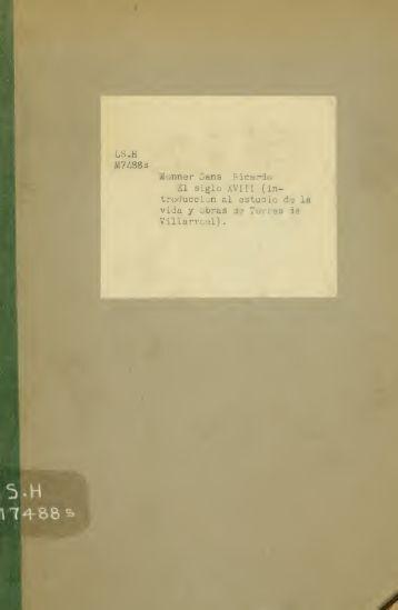El siglo XVIII (introducción al estudio de la vida y obras de Tores de ...
