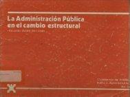 la administración pública en el cambio estructural - Instituto ...