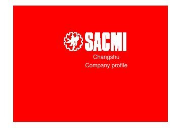 Download the SACMI Changshu company profile - Riedhammer