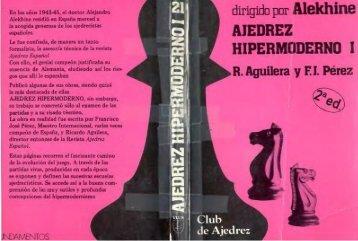150 – Ajedrez Hipermoderno I (Dirigido por Alekhine)