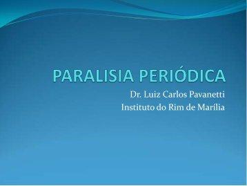 Dr. Luiz Carlos Pavanetti Instituto do Rim de Marília
