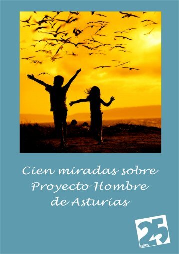 Cien Miradas sobre Proyecto Hombre de Asturias