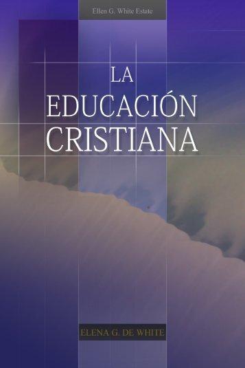 La Educación Cristiana (1975) - Iglesia Adventista del Séptimo Día ...