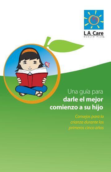 Una guía para darle el mejor comienzo a su hijo - LA Care Health Plan