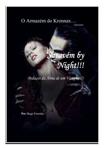 Sacavém by Night!!! Pedaços da Alma de um Vampiro!!! - Angelfire