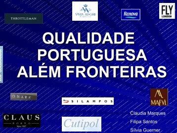QUALIDADE PORTUGUESA ALÉM FRONTEIRAS
