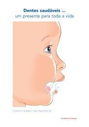 Dentes saudáveis ... um presente para toda a vida - Migesplus