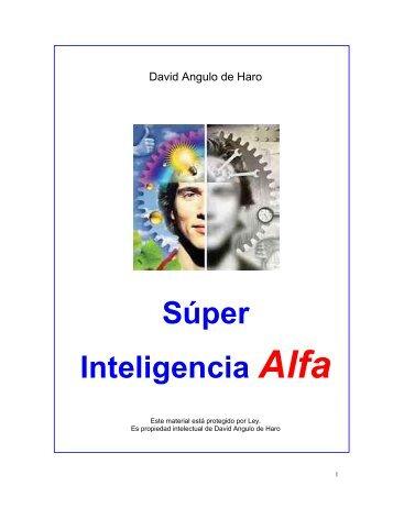 Súper Inteligencia Alfa - Super Aprendizaje Alfa