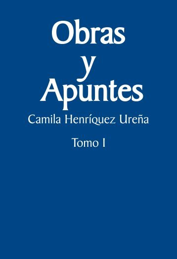 Obras y apuntes. Camila Henríquez Ureña, 1 - Editorial Universitaria