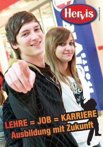 LEHRE = JOB = KARRIERE Ausbildung mit Zukunft