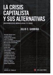 La crisis capitalista y sus alternativas. Una mirada desde ... - CLACSO