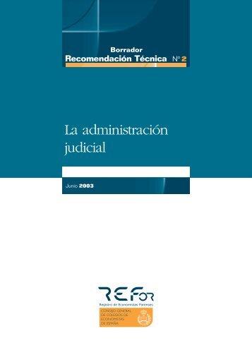 La administración judicial - REFor Registro de Economistas Forenses