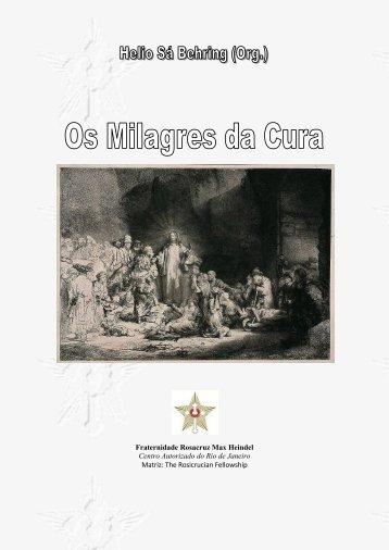 Os Milagres de Cura - Fraternidade Rosacruz no Rio de Janeiro