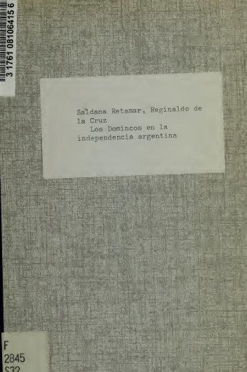 Los Dominicos en la independencia argentina : monografía ...
