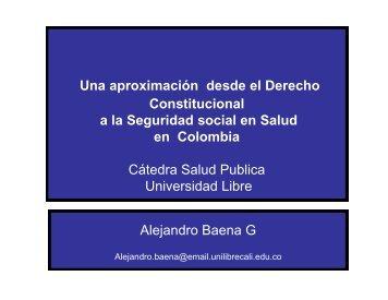 ALEJANDRO BAENA - Panel Derecho, Just[1 ... - Universidad Libre